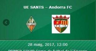 Sants – Andorra 28 de maig 2017
