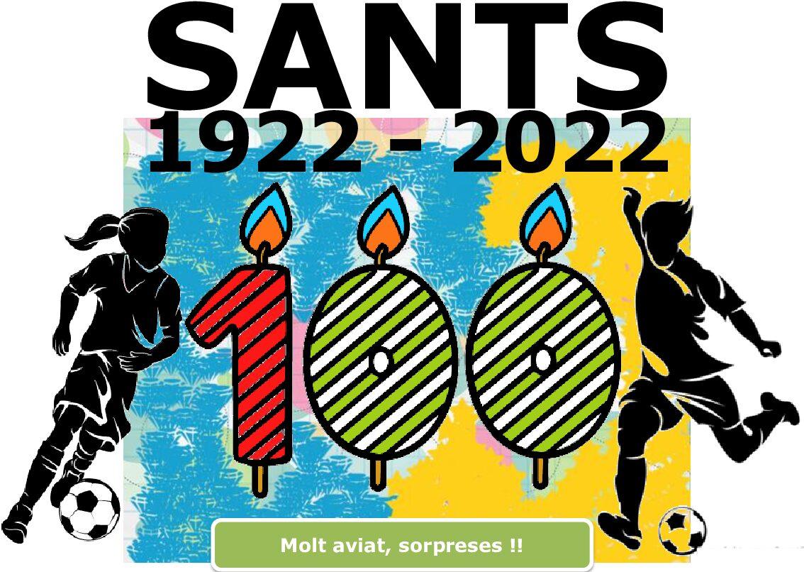 D'aquí a dos dies el Sants fa 100 Anys!