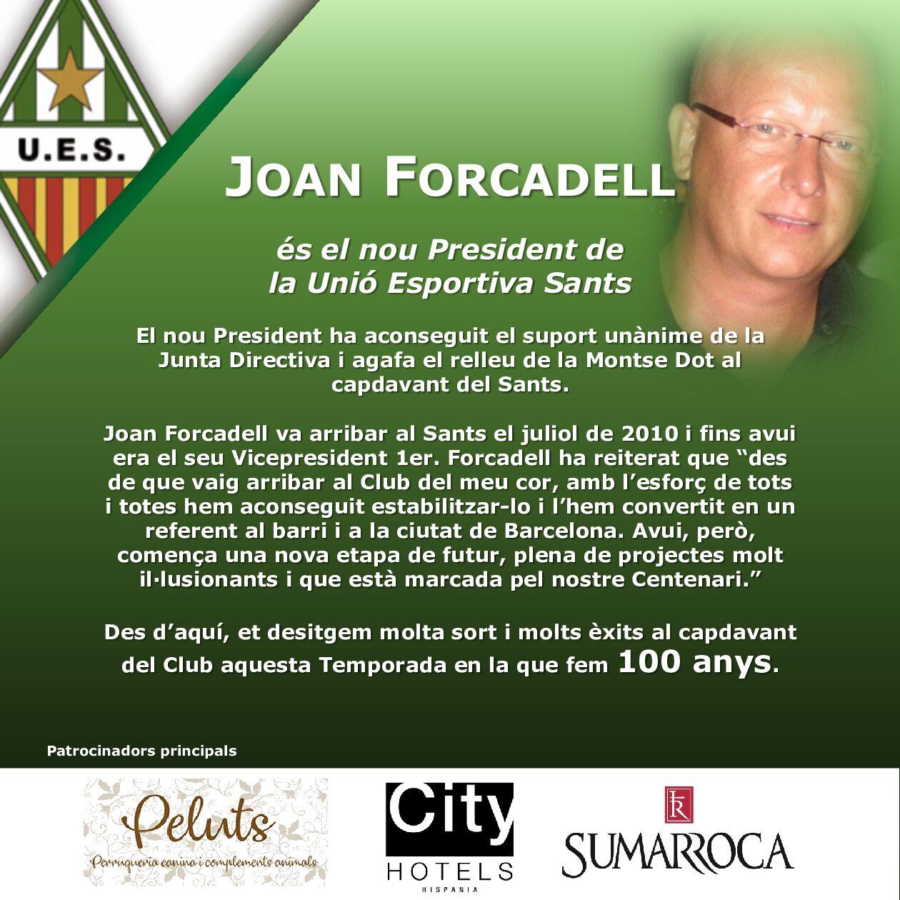 Joan Forcadell és el nou President de la Unió Esportiva Sants.